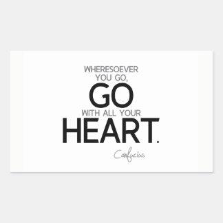 Adesivo Retangular CITAÇÕES: Confucius: Vá com seu coração