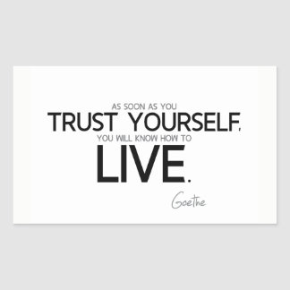 Adesivo Retangular CITAÇÕES: Goethe: Confiança você mesmo