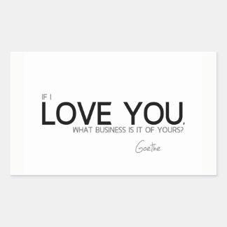 Adesivo Retangular CITAÇÕES: Goethe: Eu te amo