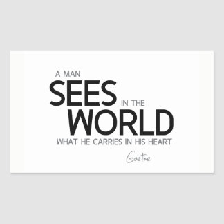 Adesivo Retangular CITAÇÕES: Goethe: O homem vê no mundo