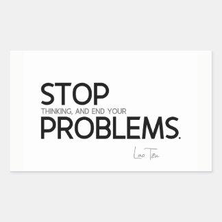Adesivo Retangular CITAÇÕES: Lao Tzu: Pare de pensar