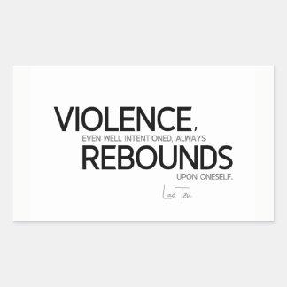 Adesivo Retangular CITAÇÕES: Lao Tzu: Repercussões da violência
