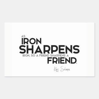 Adesivo Retangular CITAÇÕES: Rei Solomon: Um amigo sharpens um amigo