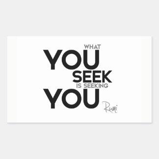 Adesivo Retangular CITAÇÕES: Rumi: O que você procura