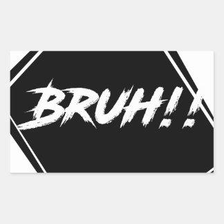 """Adesivo Retangular Design da palavra de """"Bruh"""""""