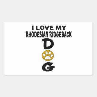 Adesivo Retangular Eu amo meu design de Rhodesian RidgebackDog