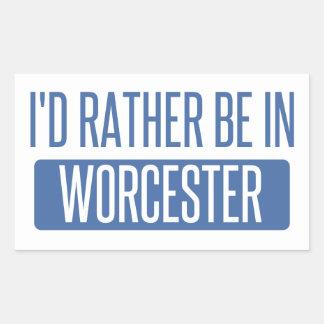 Adesivo Retangular Eu preferencialmente estaria em Worcester