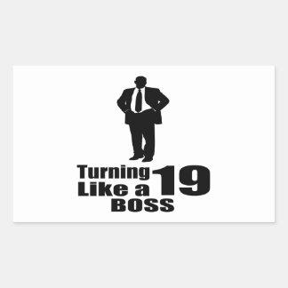 Adesivo Retangular Girando 19 como um chefe