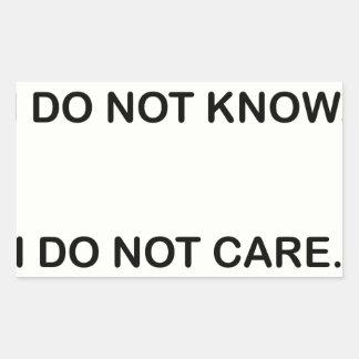 ADESIVO RETANGULAR I DO NOT KNOW. I DO NOT CARE.