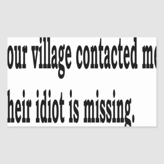 Adesivo Retangular Idiota da vila