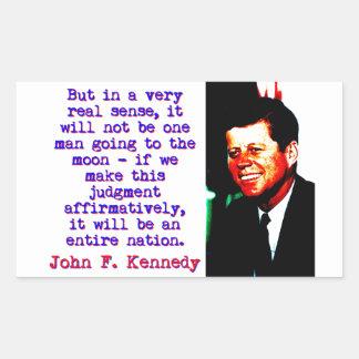 Adesivo Retangular Mas no sentido muito real de A - John Kennedy