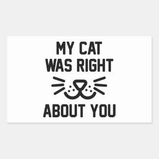 Adesivo Retangular Meu gato era direito
