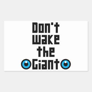 Adesivo Retangular Não acorde o gigante