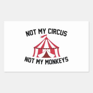 Adesivo Retangular Não meu circo