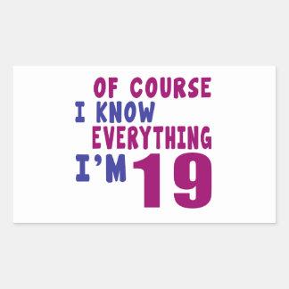 Adesivo Retangular Naturalmente eu sei que tudo eu sou 19