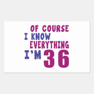 Adesivo Retangular Naturalmente eu sei que tudo eu sou 36