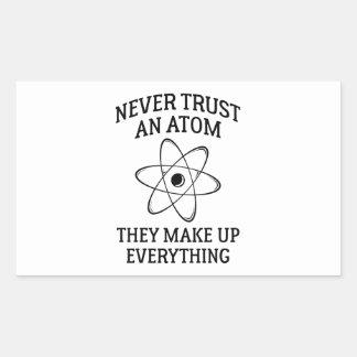 Adesivo Retangular Nunca confie um átomo