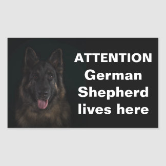 Adesivo Retangular O german shepherd da atenção vive aqui