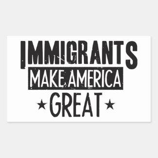 Adesivo Retangular Os imigrantes fazem o excelente de América