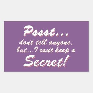Adesivo Retangular Pssst… eu não posso manter um SECRETO (branco)