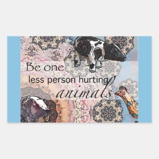Adesivo Retangular Seja um menos pessoa que fere animais