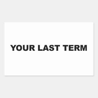 Adesivo Retangular Seu último período