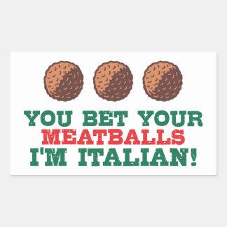 Adesivo Retangular Você aposta seus Meatballs que eu sou italiano