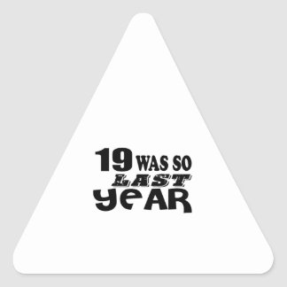 Adesivo Triangular 19 era assim tão no ano passado o design do