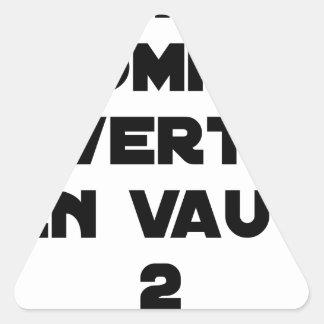 Adesivo Triangular 1 HOMEM à VERTOU VALER 2 - Jogos de palavras