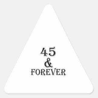 Adesivo Triangular 45 e para sempre design do aniversário