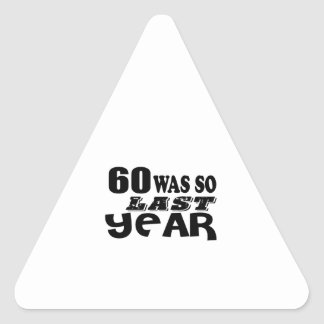 Adesivo Triangular 60 era assim tão no ano passado o design do
