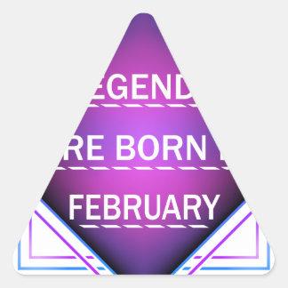 Adesivo Triangular As legendas são nascidas em fevereiro