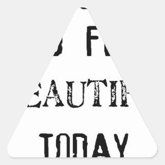 Adesivo Triangular eu espero-o sensação bonita hoje