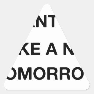 Adesivo Triangular eu já quero tomar amanhã uma sesta