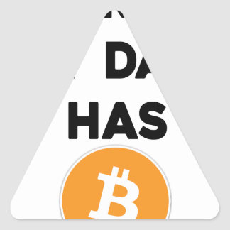 Adesivo Triangular Eu sou rico - meu pai tem Bitcoin
