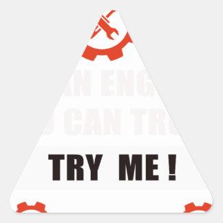 Adesivo Triangular Eu sou um engenheiro que você pode confiar