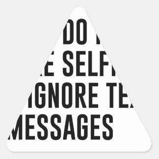 Adesivo Triangular Ignore textos
