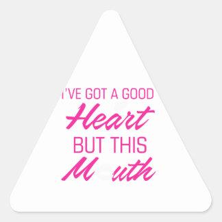 Adesivo Triangular I've obteve um bom coração mas esta boca