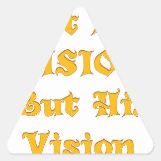 Adesivo Triangular Não minha visão mas sua visão