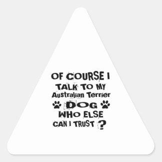 Adesivo Triangular Naturalmente eu falo a meu cão Desi de Terrier