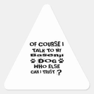 Adesivo Triangular Naturalmente eu falo a meu design do cão de