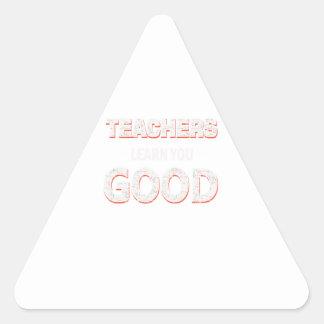 Adesivo Triangular Professores que vão aprendê-lo bom