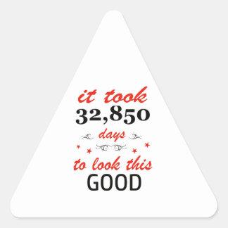 Adesivo Triangular Tomou 90 anos para olhar este bom