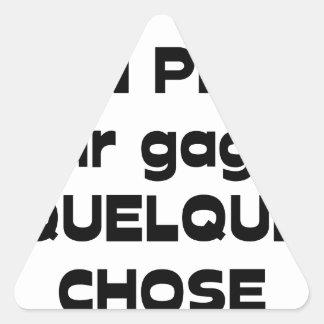 Adesivo Triangular Trabalhar LIGEIRAMENTE para ganhar ALGO