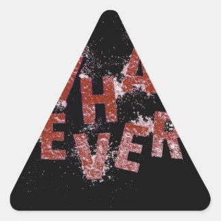 Adesivo Triangular Vermelho o que quer que