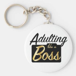 Adulting gosta de um chaveiro do chefe |