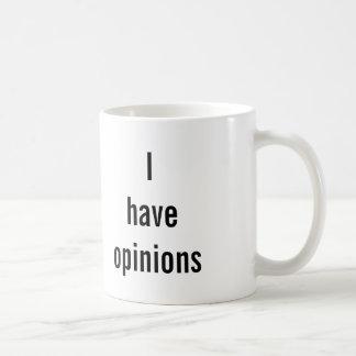 """""""ADVERTINDO: Eu tenho caneca das opiniões"""""""