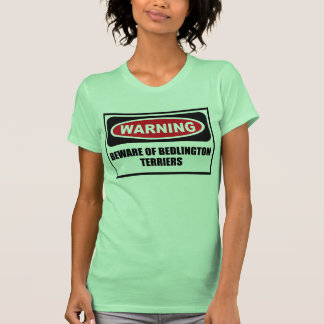 Advertir BEWARE das mulheres dos TERRIER de Tshirt