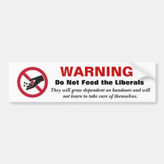 ADVERTIR não alimenta os liberais Adesivo Para Carro