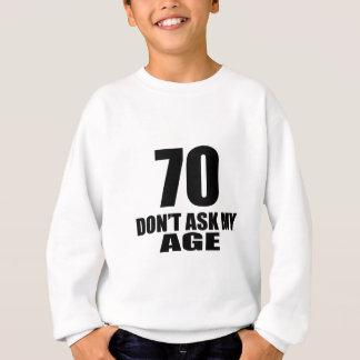 Agasalho 70 não peça meu design do aniversário da idade